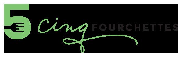 Cinq Fourchettes